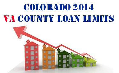 Loan Limits, 2014 Colorado VA County Loan Limits, Home Loans by Sean Young, Home Loans by Sean Young