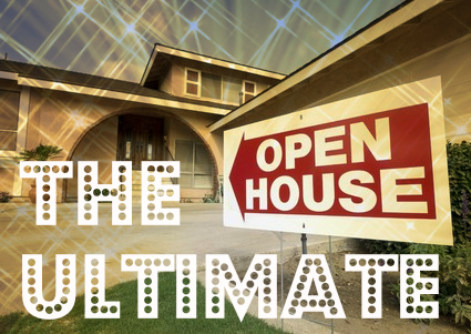 The  Ultimate Open House