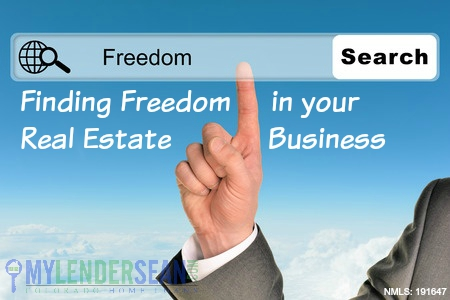 Finding Freedom in your Real Estate Business